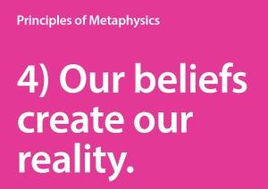 4) Our beliefs